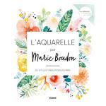 Livre L'aquarelle par Marie Boudon